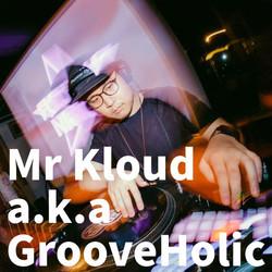 16Mr-Kloud-a.k.a-GrooveHolic