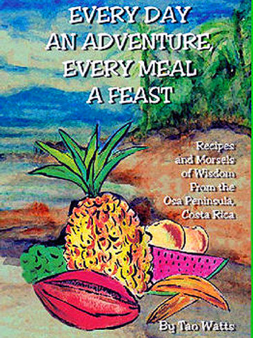 Every Day An Adventure, Every Meal A Feast