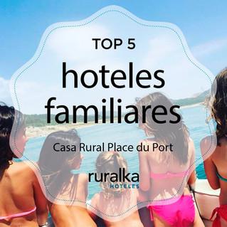 Top 5 hoteles familiares