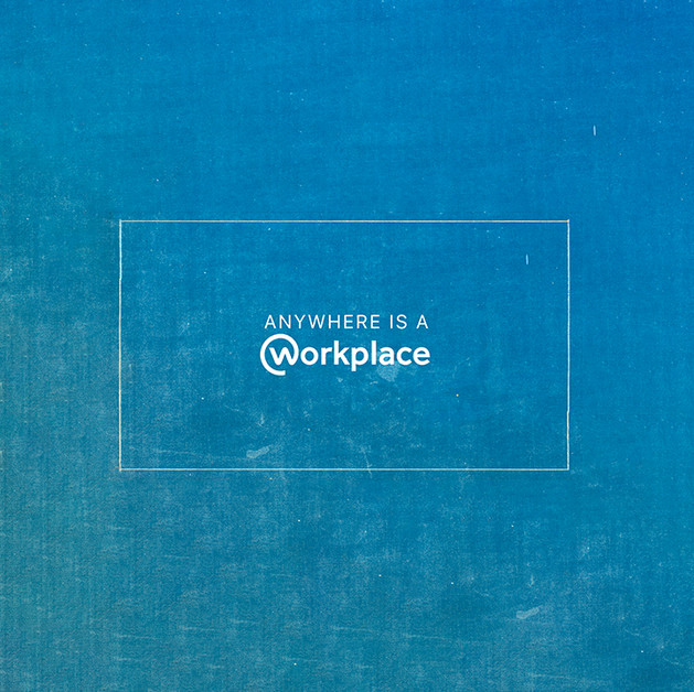 Anywhere is a workplace