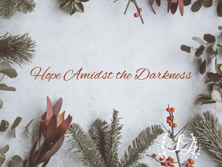 Hope Amidst the Darkness