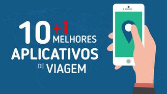 Os 10+1 melhores aplicativos para quem pretende turistar sozinho, seja na cidade grande ou na nature