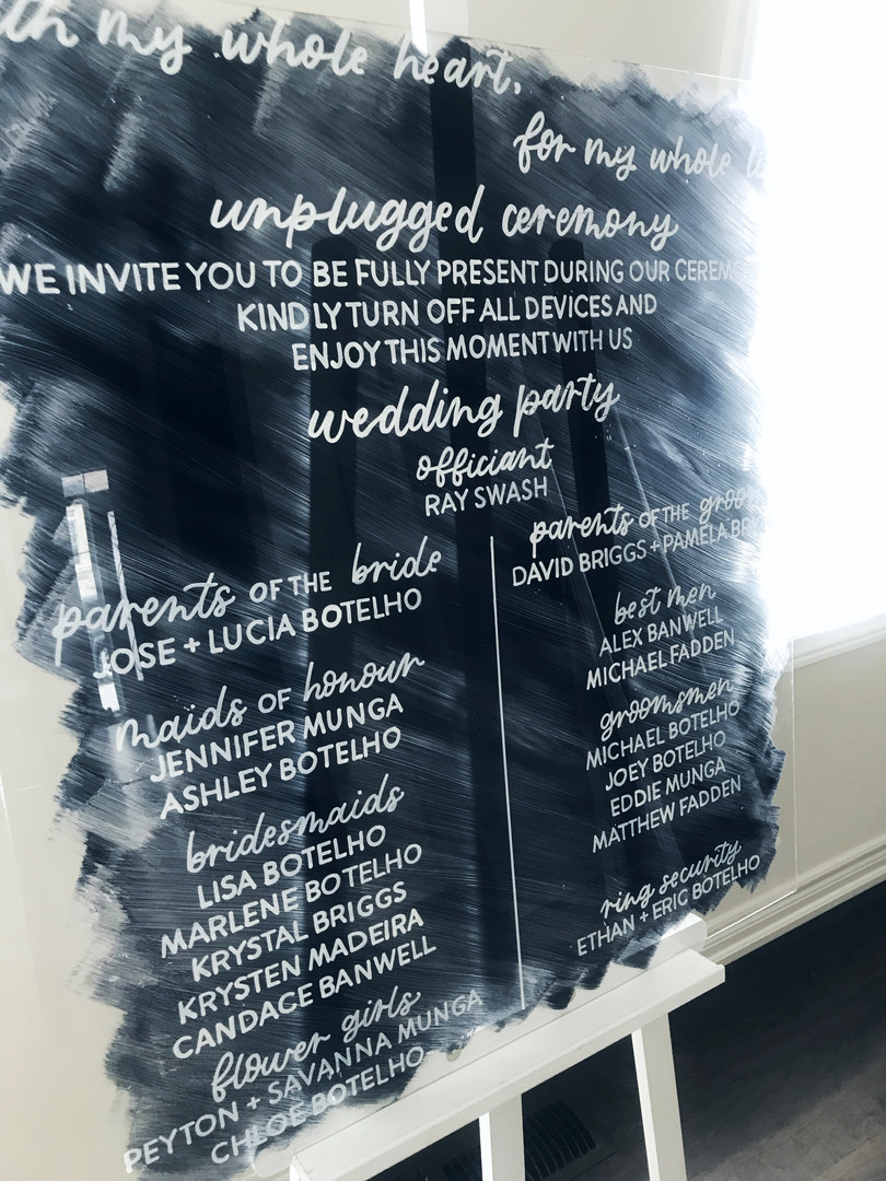 Clear Acrylic Sign Unplugged Ceremony Signature Drink Illustration Bar Menu Clear Acrylic Sign Seating Chart Calligraphy Wedding Welcome Sign Wedding GTA Toronto York Region Calligraphy Calligrapher Megan Nicole Lettering Order of Events Sign