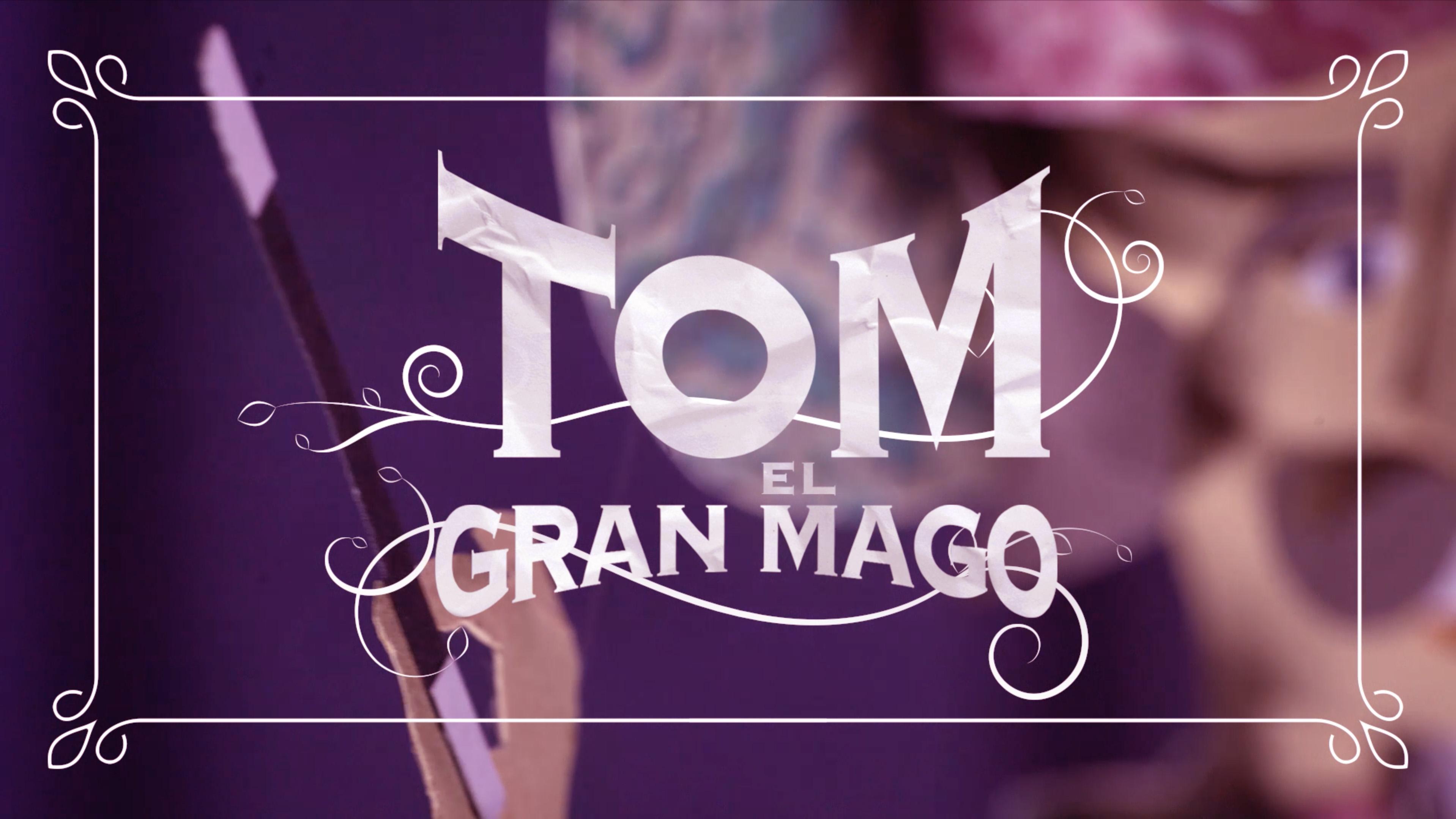 El Gran Mago Tom