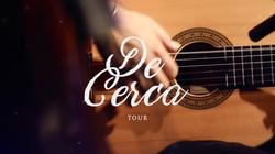 De Cerca Tour