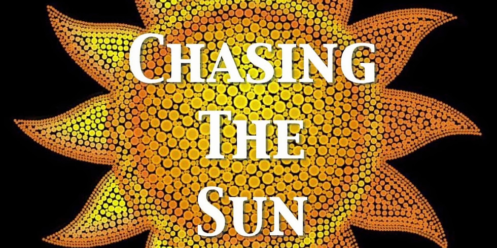 Chasing the Sun Live!