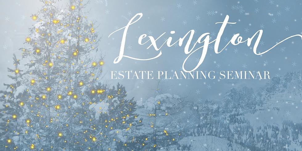 Lexington Estate Planning Seminar
