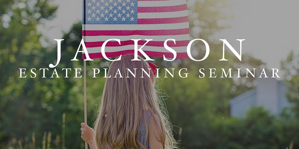 Jackson Estate Planning Seminar