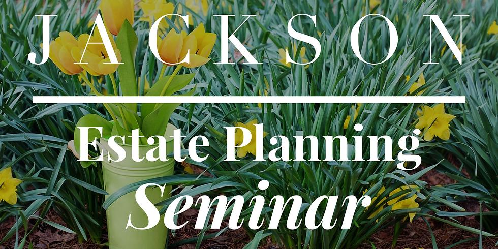 Jackson Estate Planning Workshop (1)