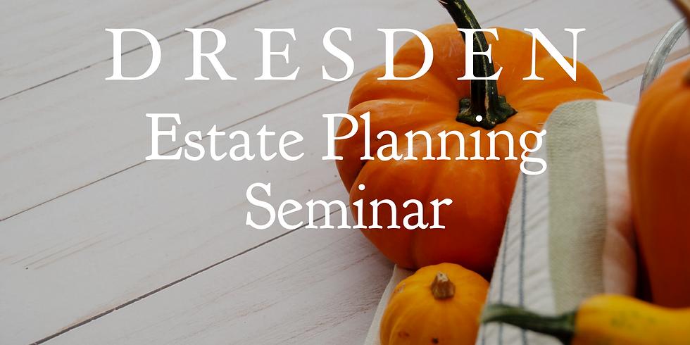 Dresden Estate Planning Seminar
