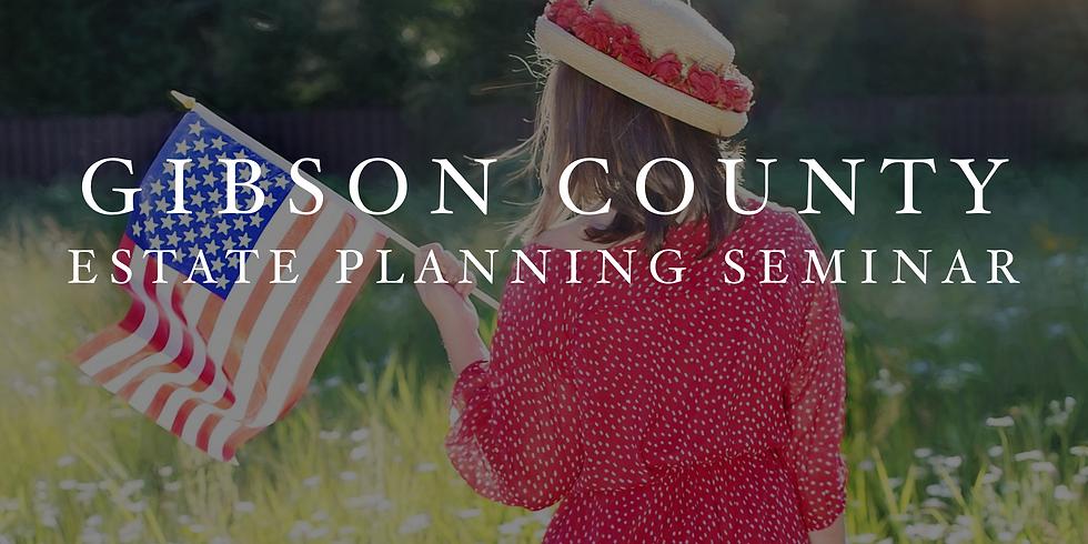Gibson County Estate Planning Seminar