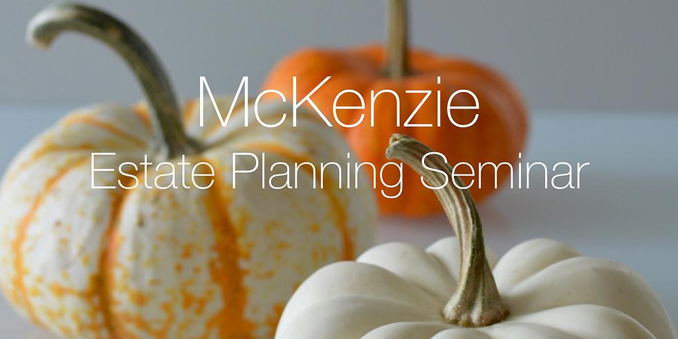 McKenzie Estate Planning Seminar