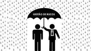 GESTÃO DE RISCOS – Por que controlar?