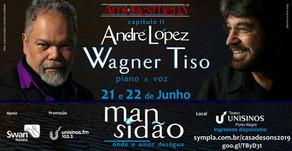 Show: Wagner Tiso e André López em Concerto no Teatro Unisinos