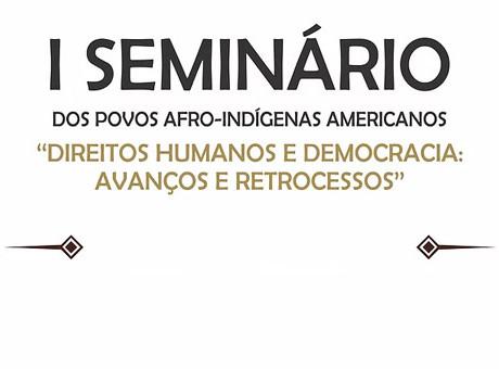 CEPAIA: Seminário sobre Direitos Humanos e Democracia inscreve até 20 de maio