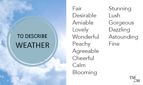 Words to describe weather instead of nice