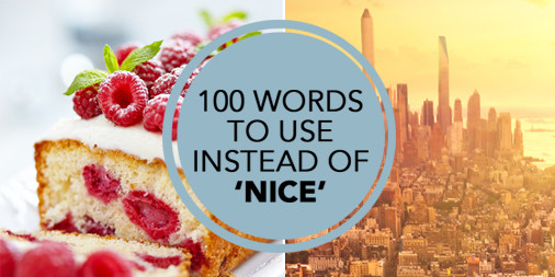 100 words to use instead of nice