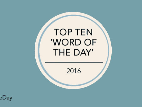 Top ten 'Word Of The Day' from 2016