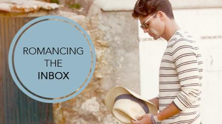 Romancing the inbox