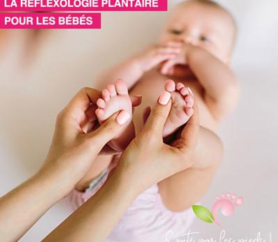 La réflexologie plantaire pour les bébés