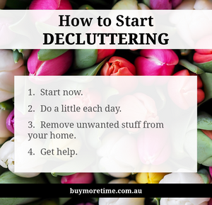How To Start Decluttering | Buy More Time