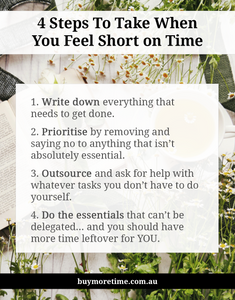 4 Steps When You Feel Short On Time