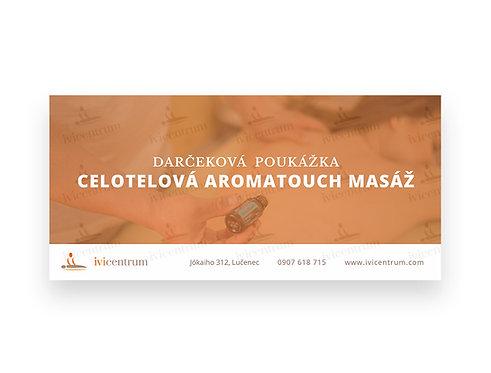 Celotelová AromaTouch masáž (60 min.)