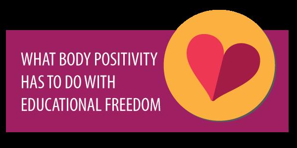 body positivity educational freedom