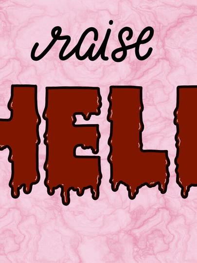 Raise Hell - 2019