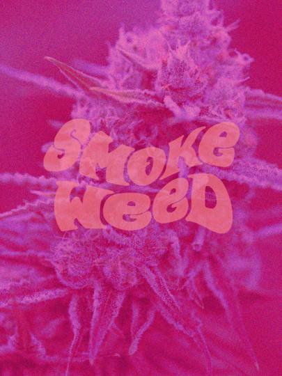 Smoke Weed - 2020