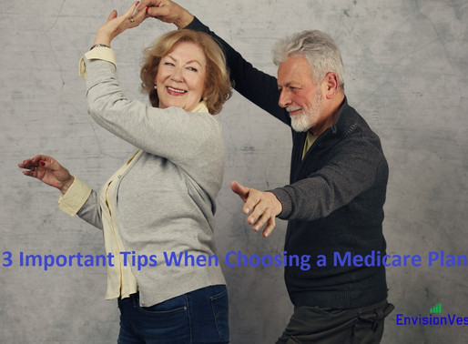 3 Important Medicare Tips When Choosing a Plan