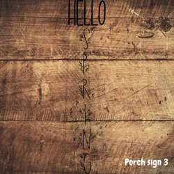 Porch sign 3