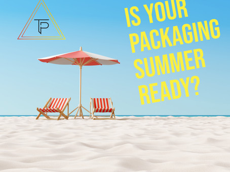 Is Your Packaging Summer Ready!?