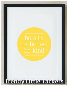 Be Silly, Be Honest, Be Kind Canvas Print