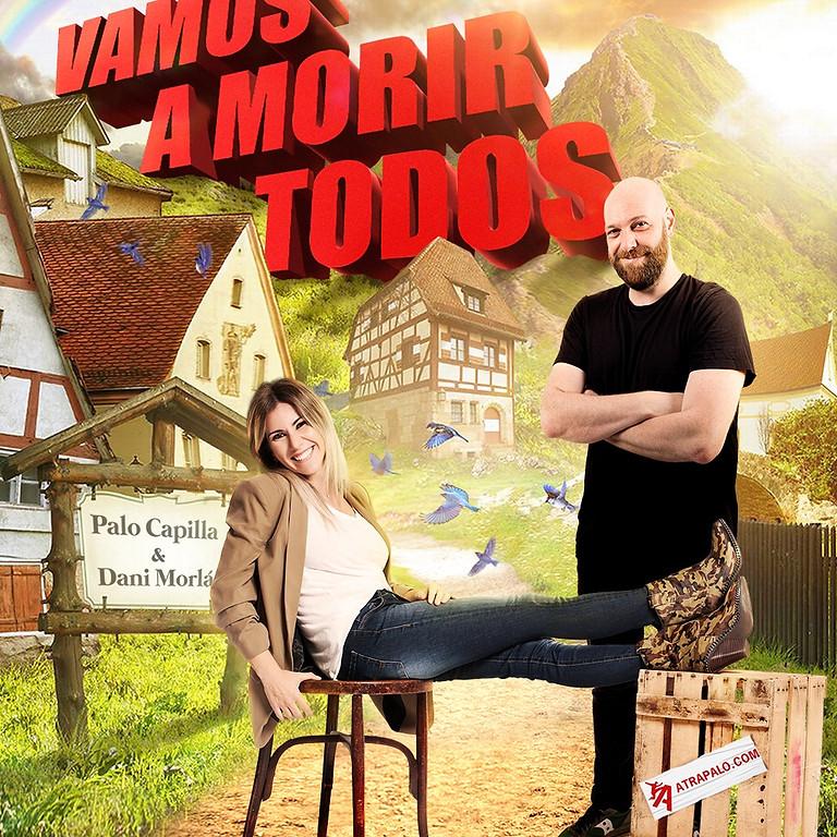 Viernes de Comedia con PALO CAPILLA Y DANI MORLÁ