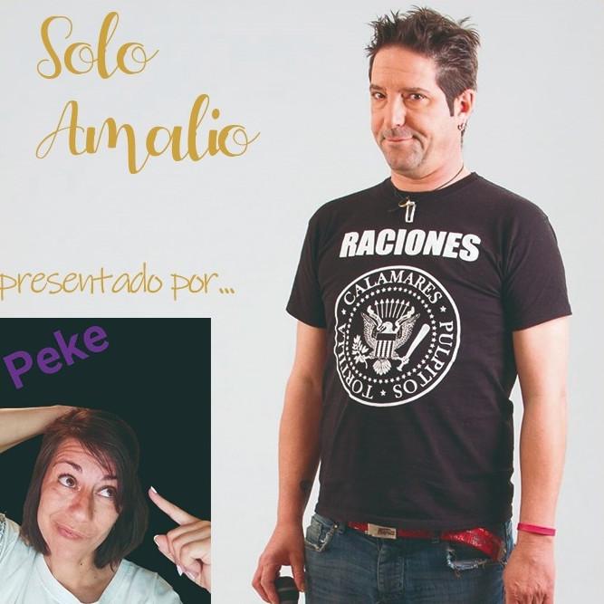 Sabado de Comedia con SOLO AMALIO presentado por PEKE