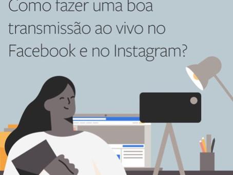 Veja como fazer uma boa Live no Facebook e Instagram