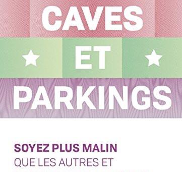 CAVES ET PARKINGS - LE LIVRE