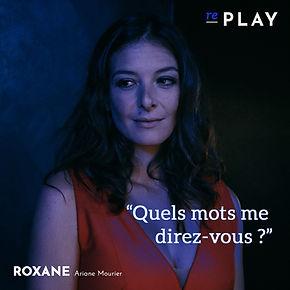 Replay_Ariane Mourier est Roxane.jpg