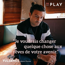 Replay_Johann Dionnet est Fulgence.jpg