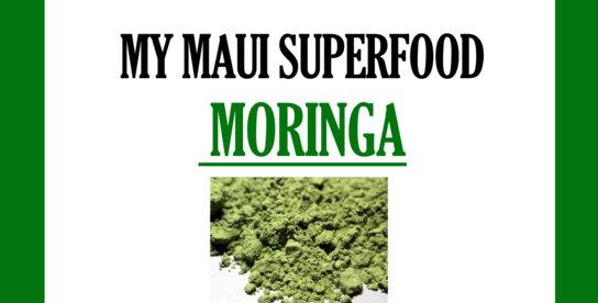 My Maui Moringa