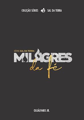 Milagres da Fé - Olgálvaro Jr