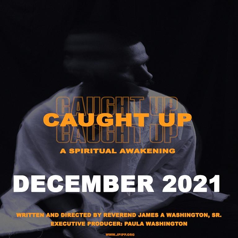 Caught UP: A Spiritual Awakening