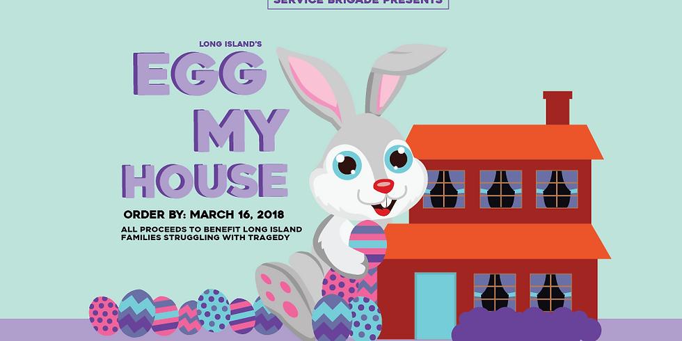 Egg My House