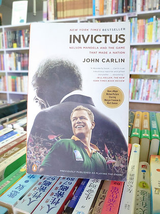 Invictus: Nelson Mandela and the Game That Made a Nation(John Carlin)