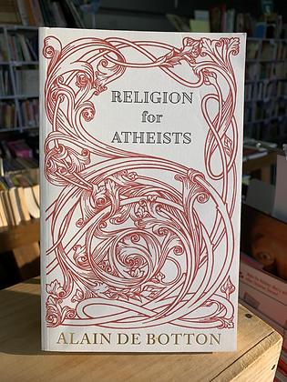 Religion for Atheists (Alain de Botton)