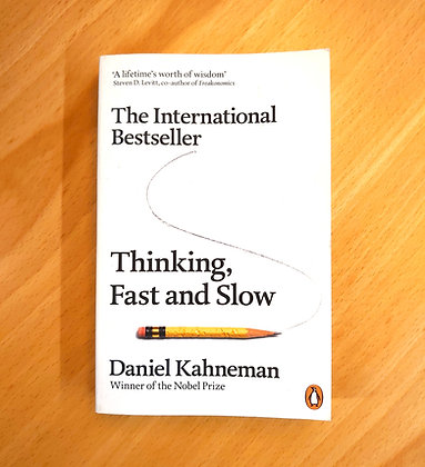 Thinking, Fast and Slow (Kahneman, Daniel)