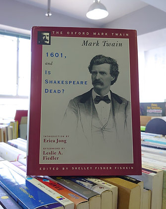 1601 And Is Shakespeare Dead? (Mark Twain)