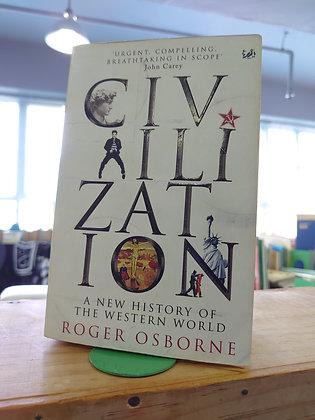 Civilization: A New History of the Western World (Roger Osborne)