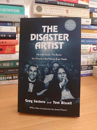 The Disaster Artist ( Sestero, Greg/ Bissell, Tom)